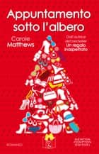 Appuntamento sotto l'albero eBook by Carole Matthews