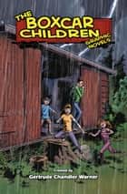 The Boxcar Children ebook by Gertrude  Chandler Warner, Mike Dubisch, Shannon Eric Denton