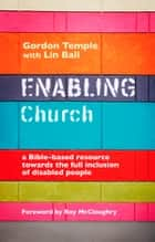 Enabling Church ebook by Gordon Temple