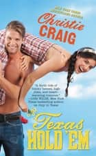 Texas Hold 'Em ebook by Christie Craig