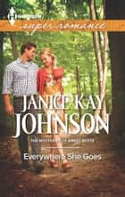 Everywhere She Goes ebook by Janice Kay Johnson