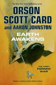 Earth Awakens ebook by Orson Scott Card,Aaron Johnston