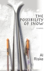 The Possibility of Snow ebook by Al Riske