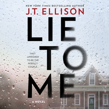 Lie to Me audiobook by J.T. Ellison