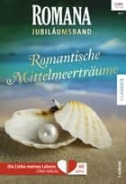 Romana Jubiläum Band 3 ebook by Christina Hollis, Barbara McMahon, Danielle Stevens