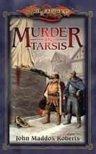 Murder in Tarsis ebook by John Maddox Roberts