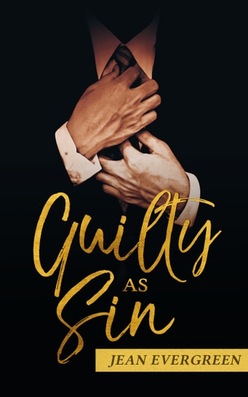 Guilty As Sin ebook by Jean Evergreen