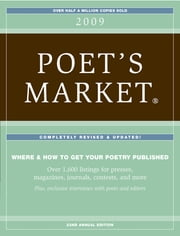 2009 Poet's Market - Listings ebook by Editors of Writers Digest Books