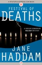 Festival of Deaths ebook by Jane Haddam
