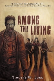 Among the Living ebook by Timothy Long