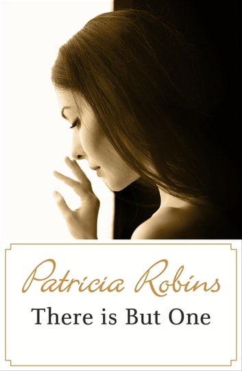 There Is But One ebook by Patricia Robins