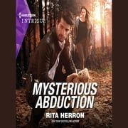 Mysterious Abduction audiobook by Rita Herron