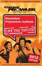 Rensselaer Polytechnic Institute 2012 ebook by Cara Riverso