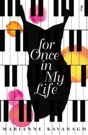 For Once in My Life ebook by Marianne Kavanagh