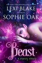 Beast ebook by Lexi Blake, Sophie Oak