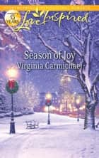 Season of Joy (Mills & Boon Love Inspired) ebook by Virginia Carmichael