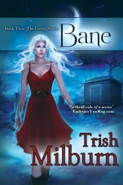 Bane ebook by Trish Milburn