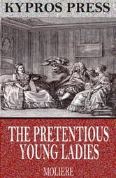 The Pretentious Young Ladies ebook by Molière
