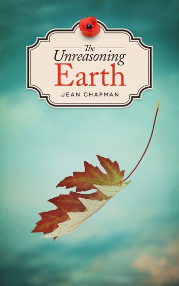 The Unreasoning Earth ebook by Jean Chapman