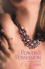 Power and Possession ebook by C. C. Gibbs
