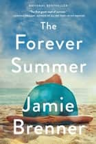 The Forever Summer ebook by Jamie Brenner