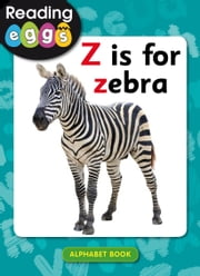 Z is for zebra ebook by Katy Pike, Amanda Santamaria
