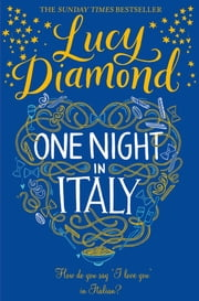 One Night in Italy ebook by Lucy Diamond