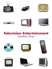 Television Entertainment ebook by Jonathan Gray