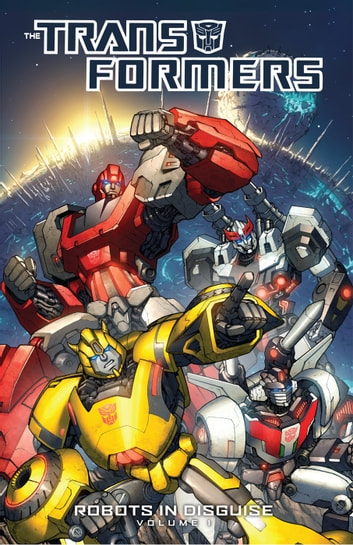 Transformers: Robots In Disguise Vol. 1 ebook by Barber, John; Griffith, Andrew
