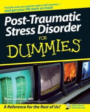 Post-Traumatic Stress Disorder For Dummies ebook by Mark Goulston