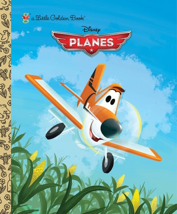 Disney Planes Little Golden Book (Disney Planes) ebook by Klay Hall