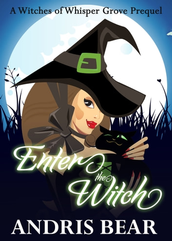 Enter the Witch ebook by Andris Bear
