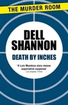 Death by Inches ebook by Dell Shannon