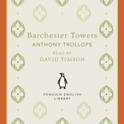 Barchester Towers audiobook by Anthony Trollope