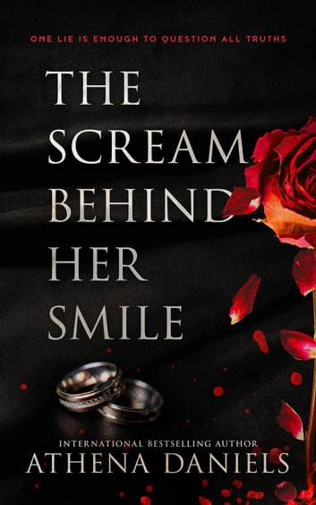 The Scream Behind Her Smile ebook by Athena Daniels