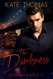 The Darkness - Equilibrium, #5 ebook by Kate Thomas