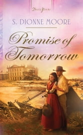Promise of Tomorrow ebook by S. Dionne Moore