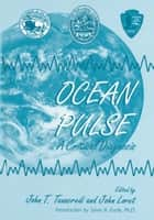 Ocean Pulse - A Critical Diagnosis ebook by John T. Tanacredi, Sylvia A. Earle, John Loret