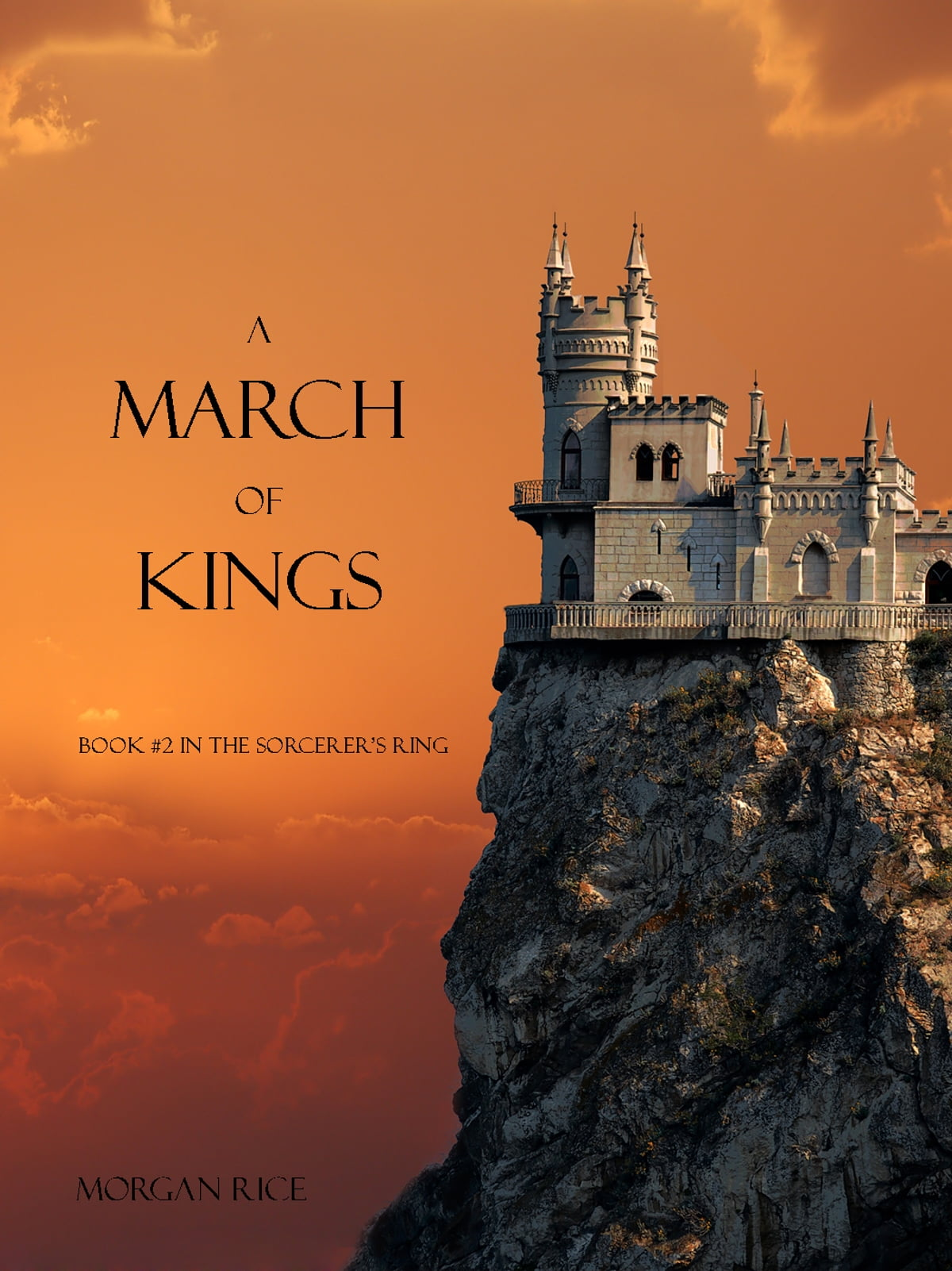 A March Of Kings (book #2 In The Sorcerer's Ring) Ebook By Morgan