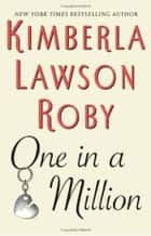 One in a Million eBook by Kimberla Lawson Roby