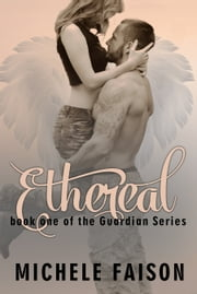 Ethereal ebook by Michele Faison