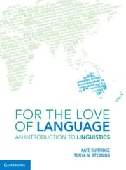 For the Love of Language ebook by Burridge, Kate