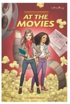 Samantha Sanderson At the Movies ebook by Robin Caroll