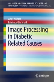 Image Processing in Diabetic Related Causes ebook by Amit Kumar,Fahimuddin Shaik