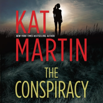 The Conspiracy audiobook by Kat Martin