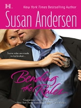 Bending the Rules ebook by Susan Andersen