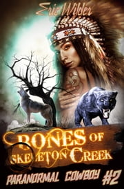 Bones of Skeleton Creek ebook door Eric Wilder