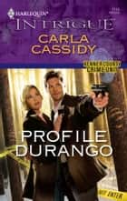 Profile Durango ebook by Carla Cassidy