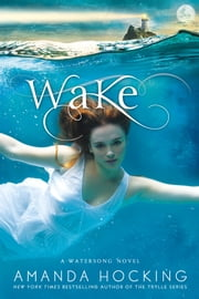 Wake ebook by Amanda Hocking