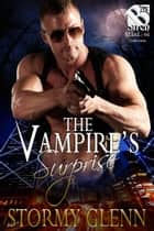 The Vampire's Surprise ebook by Stormy Glenn